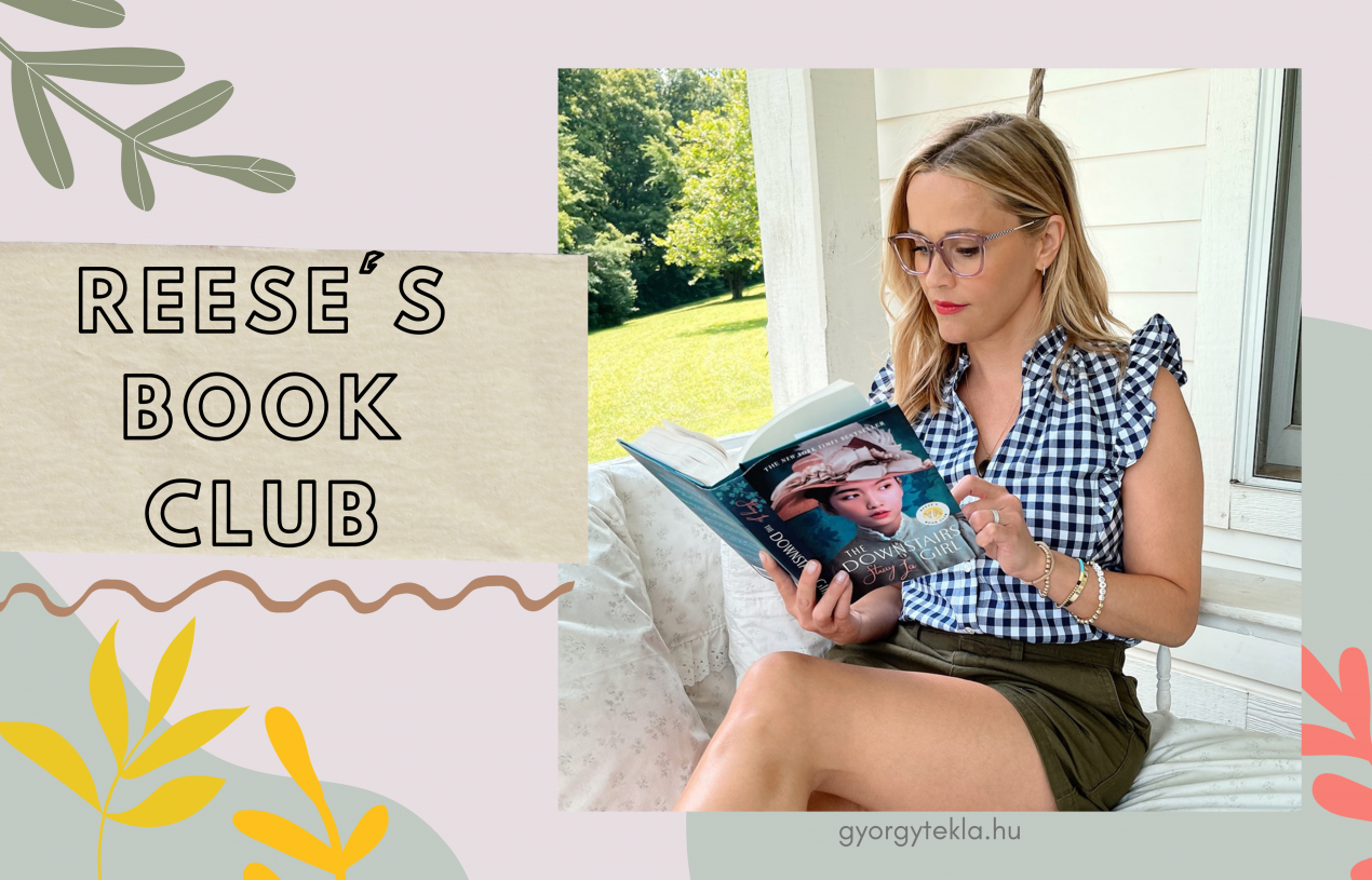 Reese's Book Club: Reese Witherspoon könyvklubja