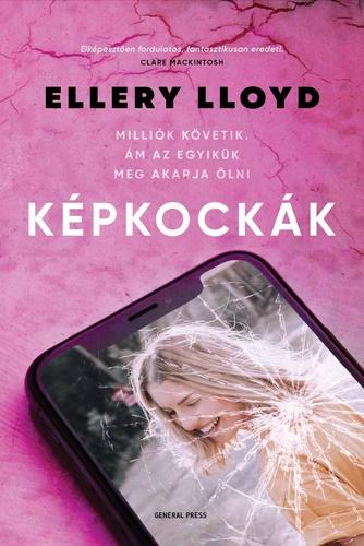 Ellery Lloyd: Képkockák könyvajánló György Tekla könyves blogján, könyvvélemény, könyves kedvcsináló