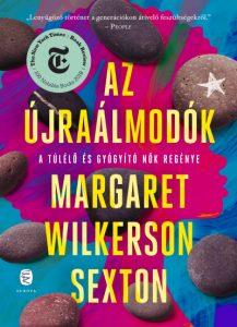 Margaret Wilkerson Sexton: Az újraálmodók